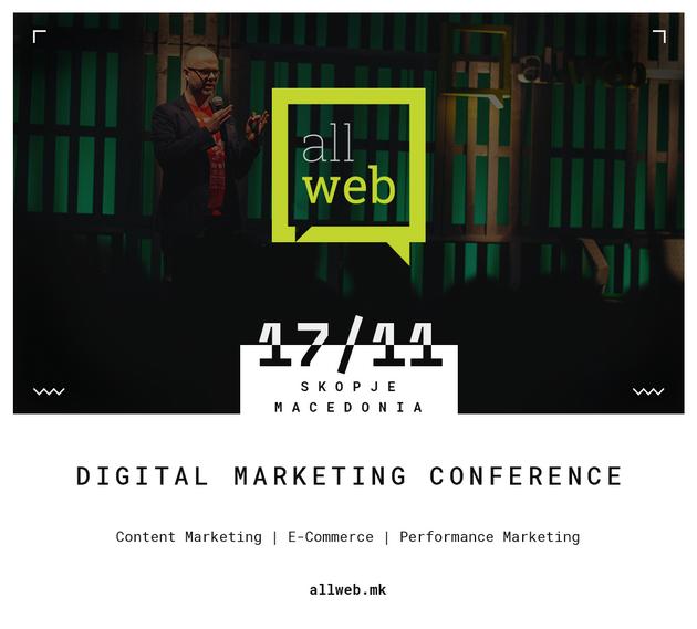 Шестата AllWeb конференција закажана за 17 ноември   Време е вашиот бренд да го однесете на ново ниво